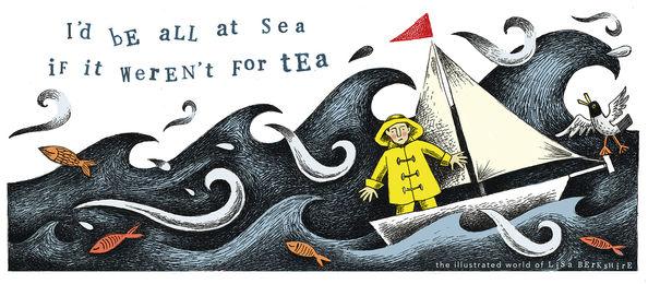 If it weren't for tea..