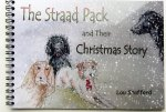 The Straad Pack and Their Christmas Story