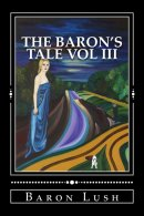 The Baron's Tale vol iii