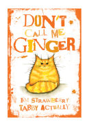 Don't Call Me Ginger