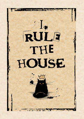 I rule the house (black)