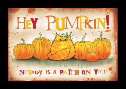 Hey Pumpkin!
