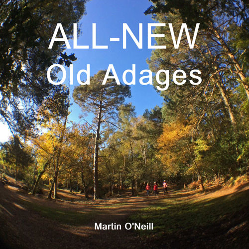 All New Old Adages