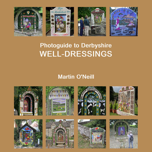 Photoguide to Derbyshire Well Dressings