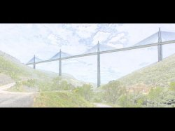 Le Viaduc de Millau (Highly Commended)