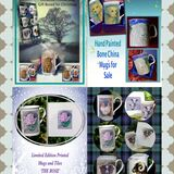 Mugs. Hand Painted & Printed on Galleries 'Hand Painted China & Tiles' 'Limited Edition Printed Mugs and Tiles'