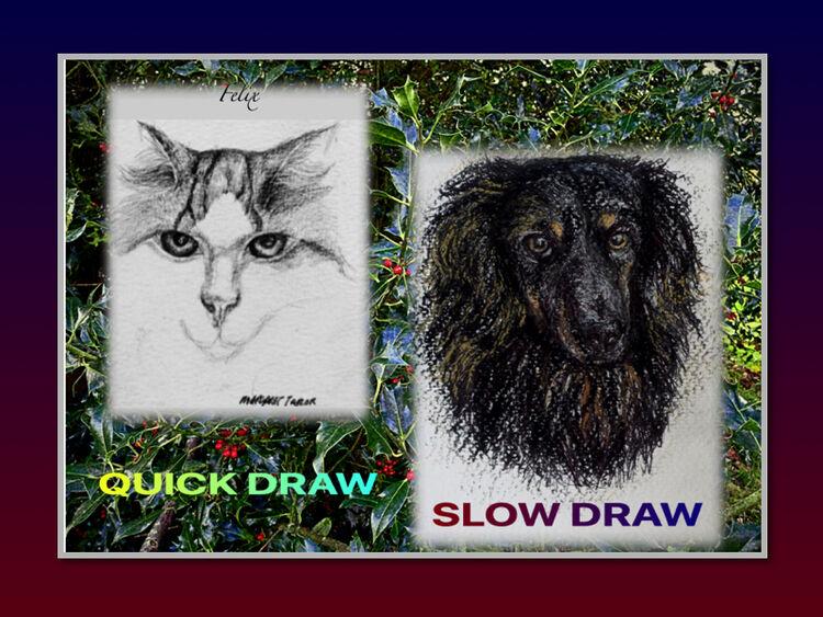 Quick Draw £10 - Slow Draw £25