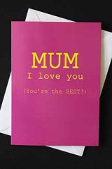 Mum - I love you!