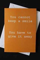 You cannot Keep a smile