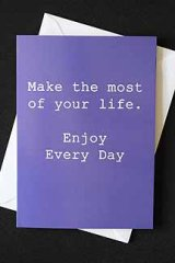 Make the most of every day!