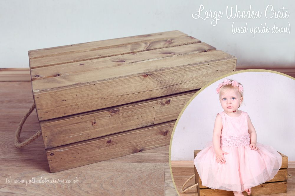 Baby Photographer Derby : : 004 Large Wooden Crate used upside down