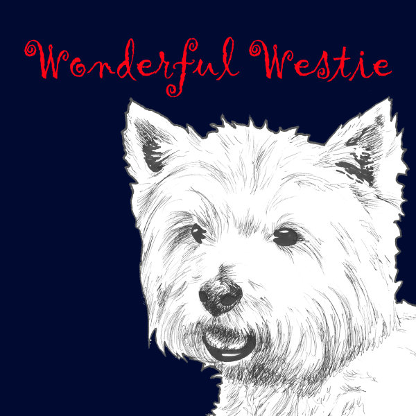 Wonderful Westie West Highland Terrier Dog Breed Print by Clare Thompson