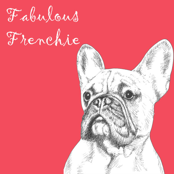 Fabulous Frenchie French Bulldog Dog Breed Print by Clare Thompson