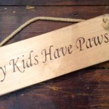 'My Kids Have Paws' - £9.95
