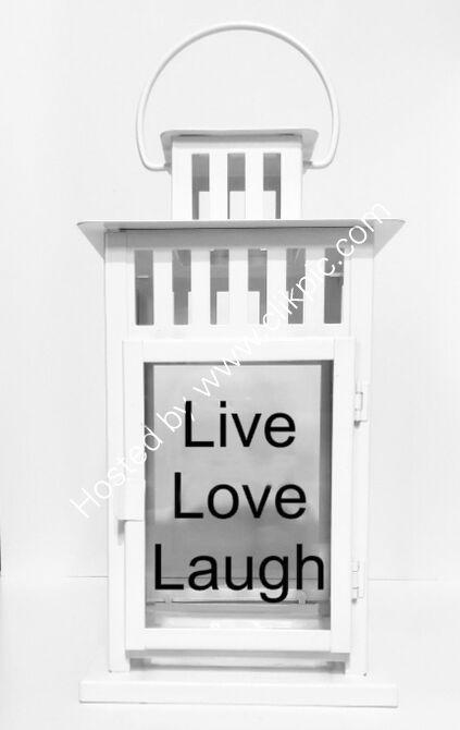 Live Love Laugh loantern