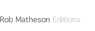 Rob Matheson Editions