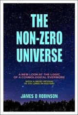 THE NON ZERO UNIVERSE