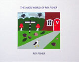 The Magic World of Roy Fisher