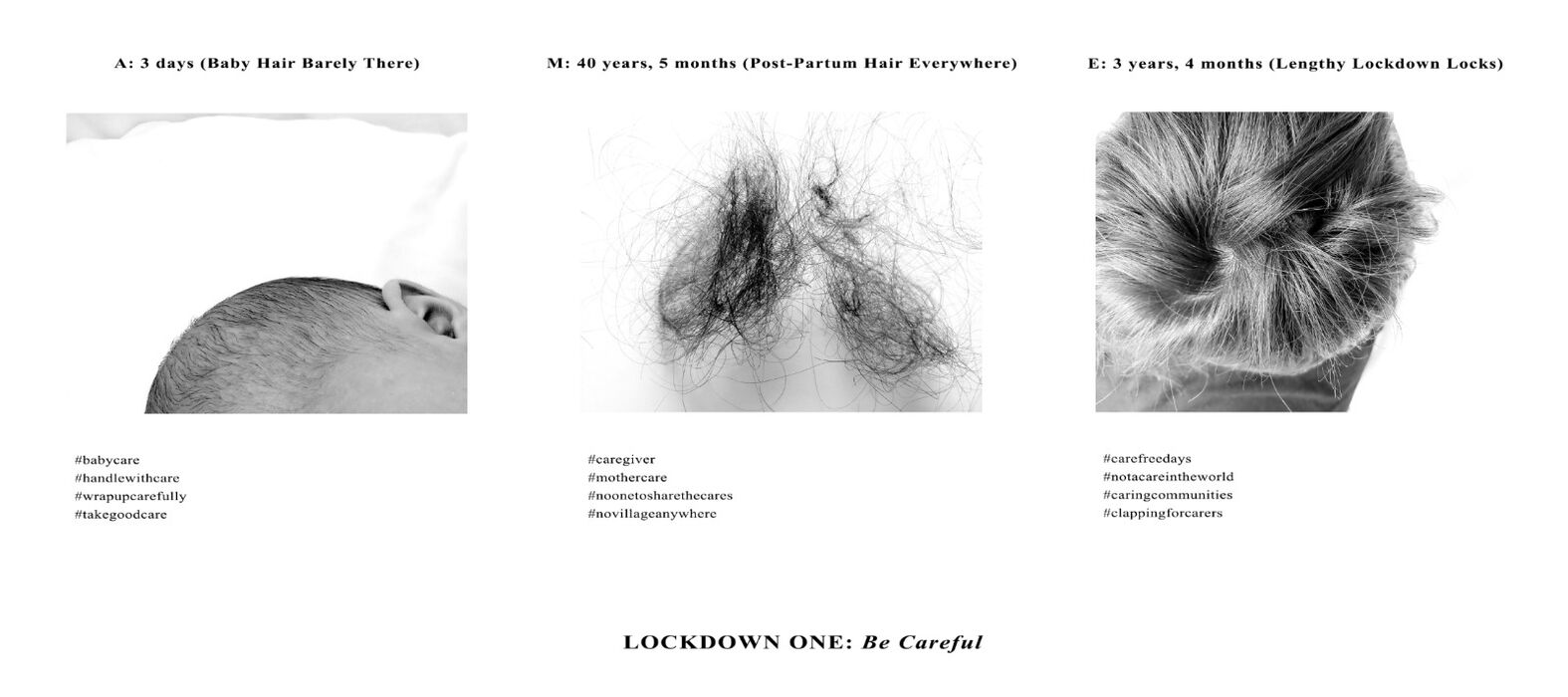 """Lockdown 1: Be Careful, part of """"Lockdown Hair, Who Cares?"""" triptych, Photography 2020"""