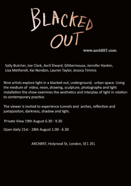 Blacked Out Art Exhibition ARCH 897 19-26th August 2010