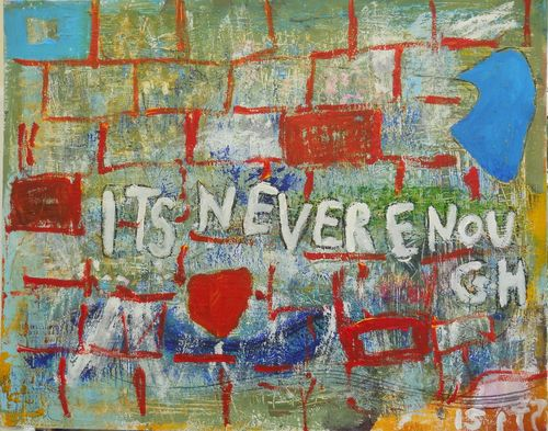 its never enough 80 x 100 cm