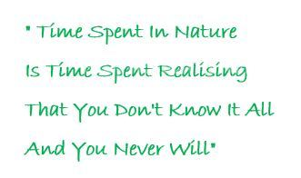 Time spent in nature is time spent realising