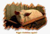 Piggin' bathtime again?