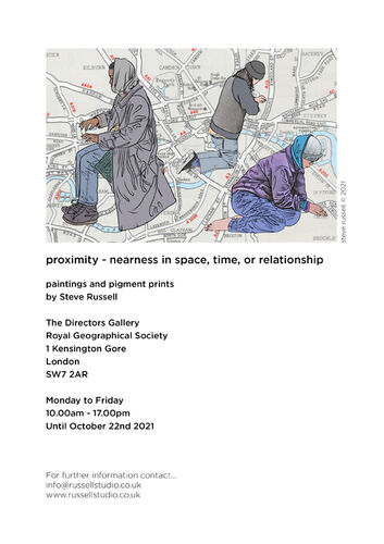 'proximity - nearness in space, time, or relationship' The Directors Gallery Royal Geographical Society