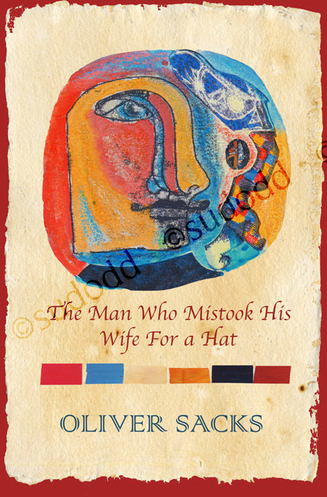 116 'The Man Who Mistook His Wife For A Hat' Book Cover Design