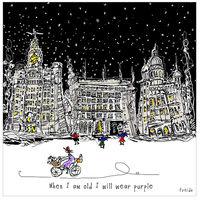 WHEN I AM OLD I WILL WEAR PURPLE