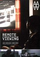 Remote Viewing, Barcelona and Los Angeles, 2010