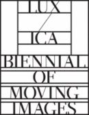 Lux / ICA Biennial of Moving Images, 2012