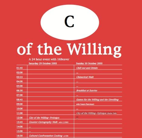C of the Willing, 16 Beaver, Rio Cinema, 2005