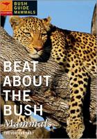 Beat about the Bush - Mammals