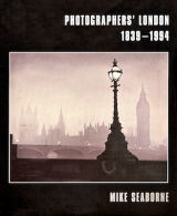 Photographers' London by Mike Seaborne